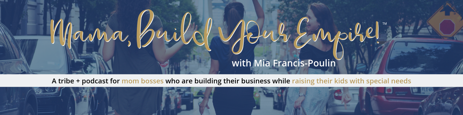 mama-build-your-empire-podcast